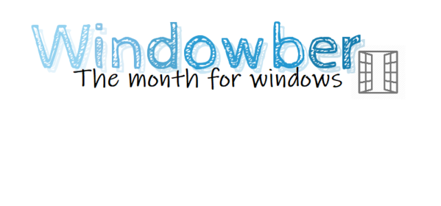 Windowber: The Month for Windows